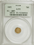 California Fractional Gold: , 1865 50C Liberty Round 50 Cents, BG-1005, Low R.5, AU55 PCGS. PCGSPopulation (6/32). NGC Census: (0/1). (#10834). From...