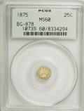 California Fractional Gold: , 1875 25C Indian Round 25 Cents, BG-878, R.3, MS60 PCGS. PCGSPopulation (3/157). NGC Census: (0/17). (#10739). FromThe...