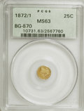 California Fractional Gold: , 1872/1 25C Indian Round 25 Cents, BG-870, R.3, MS63 PCGS. PCGSPopulation (78/87). NGC Census: (7/20). (#10731). From T...