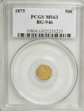 California Fractional Gold: , 1875 50C Indian Octagonal 50 Cents, BG-946, R.4, MS63 PCGS. PCGSPopulation (19/21). NGC Census: (6/4). (#10804). From ...