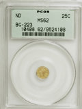 California Fractional Gold: , Undated 25C Liberty Round 25 Cents, BG-223, Low R.4, MS62 PCGS.PCGS Population (41/53). NGC Census: (4/6). (#10408). F...