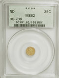 California Fractional Gold: , Undated 25C Liberty Round 25 Cents, BG-206, High R.4, MS62 PCGS.PCGS Population (10/26). NGC Census: (2/1). (#10391). ...