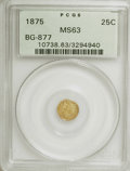 California Fractional Gold: , 1875 25C Indian Round 25 Cents, BG-877, High R.5, MS63 PCGS. PCGSPopulation (11/11). NGC Census: (0/1). (#10738). From...