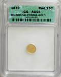 California Fractional Gold: , 1870 25C Liberty Round 25 Cents, BG-808, R.3, AU55 ICG. NGC Census:(0/29). PCGS Population (1/188). (#10669). From The...