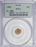 California Fractional Gold: , 1866 25C Liberty Round 25 Cents, BG-804, R.4, MS63 PCGS. PCGSPopulation (15/49). NGC Census: (3/5). (#10665). From The...