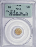 California Fractional Gold: , 1870 50C Liberty Round 50 Cents, BG-1010, R.3, AU58 PCGS. PCGSPopulation (19/125). NGC Census: (3/14). (#10839). From ...