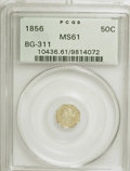 California Fractional Gold: , 1856 50C Liberty Octagonal 50 Cents, BG-311, Low R.4, MS61 PCGS.PCGS Population (16/55). NGC Census: (8/10). (#10436). ...