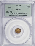 California Fractional Gold: , 1869 25C Liberty Octagonal 25 Cents, BG-751, High R.4, XF40 PCGS.PCGS Population (1/61). NGC Census: (0/4). (#10578). ...
