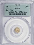 California Fractional Gold: , 1871 25C Liberty Octagonal 25 Cents, BG-714, R.3, AU58 PCGS. PCGSPopulation (5/132). NGC Census: (0/13). (#10541). Fro...