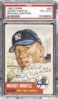Autographs:Sports Cards, The Finest Signed 1953 Topps Mickey Mantle #82 PSA VG-EX 4....