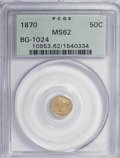 California Fractional Gold: , 1870 50C Liberty Round 50 Cents, BG-1024, Low R.4, MS62 PCGS. PCGSPopulation (40/19). NGC Census: (6/5). (#10853). Fro...