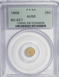 California Fractional Gold: , 1869 25C Liberty Round 25 Cents, BG-827, R.5, AU58 PCGS. PCGSPopulation (4/24). NGC Census: (1/5). (#10688). From The ...