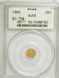 California Fractional Gold: , 1869 25C Liberty Octagonal 25 Cents, BG-750, R.5, AU58 PCGS. PCGSPopulation (5/23). NGC Census: (0/2). (#10577). From ...