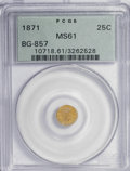 California Fractional Gold: , 1871 25C Liberty Round 25 Cents, BG-857, High R.4, MS61 PCGS. PCGSPopulation (6/41). NGC Census: (0/2). (#10718). From...