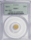 California Fractional Gold: , 1871 25C Liberty Octagonal 25 Cents, BG-767, R.3, MS61 PCGS. PCGSPopulation (23/98). NGC Census: (4/27). (#10594). Fro...