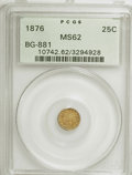 California Fractional Gold: , 1876 25C Indian Round 25 Cents, BG-881, R.5, MS62 PCGS. PCGSPopulation (7/27). NGC Census: (1/6). (#10742). From TheH...