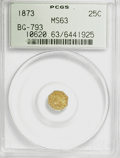 California Fractional Gold: , 1873 25C Indian Octagonal 25 Cents, BG-793, R.5, MS63 PCGS. PCGSPopulation (12/15). (#10620). From ...
