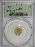 California Fractional Gold, 1875 $1 Indian Octagonal 1 Dollar, BG-1127, R.4, AU58 PCGS....