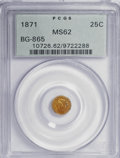 California Fractional Gold: , 1871 25C Liberty Round 25 Cents, BG-865, R.5, MS62 PCGS. PCGSPopulation (14/13). NGC Census: (2/1). (#10726). From The...