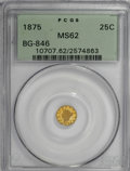 California Fractional Gold, 1875 25C Liberty Round 25 Cents, BG-846, R.6, MS62 PCGS....