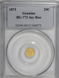 California Fractional Gold, 1873 25C Liberty Octagonal 25 Cents, BG-772, High R.6, GenuinePCGS....
