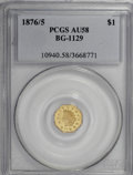 California Fractional Gold, 1876/5 $1 Indian Octagonal 1 Dollar, BG-1129, R.4 AU58 PCGS....