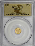 California Fractional Gold, 1869 50C Liberty Round 50 Cents, BG-1021, High R.6, AU58 PCGS....
