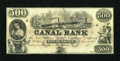 Obsoletes By State:Louisiana, New Orleans, LA- Canal Bank $500 Remainder G70a. ...