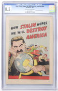 Golden Age (1938-1955):Non-Fiction, How Stalin Hopes We Will Destroy America #nn (Joe Lowe Co., 1951)CGC VF+ 8.5 Off-white to white pages....