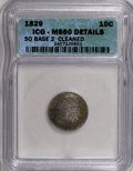 Bust Dimes: , 1829 10C Small 10C--Cleaned--ICG. MS60 Details. NGC Census:(0/150). PCGS Population (4/110). Mintage: 770,000. Numismedia ...