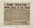 """Miscellaneous:Ephemera, [Junius Brutus Booth] Broadside Headed in Large Type """"LIONTHEATRE. / SECOND NOTICE TO THE PUBLIC!"""" Signed in ty..."""