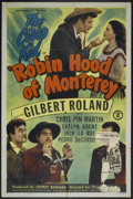 "Movie Posters:Adventure, Robin Hood of Monterey (Monogram, 1947). One Sheet (27"" X 41"").Adventure...."