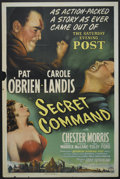 "Movie Posters:War, Secret Command (Columbia, 1944). One Sheet (27"" X 41"") Style B.War...."