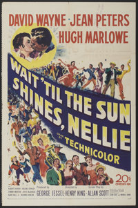 "Wait 'Til the Sun Shines, Nellie (20th Century Fox, 1952). One Sheet (27"" X 41""). Drama"