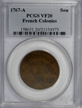 Colonials, 1767-A 9DEN French Colonies Copper Sou VF20 PCGS....