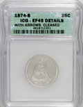 Seated Quarters: , 1874-S 25C Arrows--Cleaned--ICG. XF45 Details. NGC Census: (3/107).PCGS Population (5/178). Mintage: 392,000. Numismedia W...