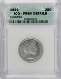 Proof Barber Quarters: , 1893 25C --Cleaned--ICG. PR60 Details. NGC Census: (2/211). PCGS Population (2/213). Mintage: 792. Numismedia Wsl. Price for...