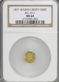 California Fractional Gold: , 1871 50C Liberty Round 50 Cents, BG-1011, R.2, MS64 NGC. NGCCensus: (5/14). PCGS Population (55/36). (#10840)...