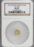 California Fractional Gold: , 1875 25C Indian Round 25 Cents, BG-848, Low R.7, MS62 NGC. PCGSPopulation (3/6). (#10709)...