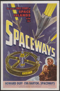 "Movie Posters:Science Fiction, Spaceways (Lippert, 1953). One Sheet (27"" X 41""). ScienceFiction...."