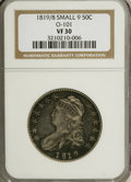 Bust Half Dollars: , 1819/8 50C Small 9 VF30 NGC. O-101. NGC Census: (4/232). PCGSPopulation (3/147). Numismedia Wsl. Price for NGC/PCGS coin...