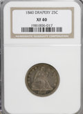 Seated Quarters, 1840 25C Drapery XF40 NGC. NGC Census: (3/27). PCGS Population(2/25). Mintage: 188,127. Numismedia Wsl. Price for NGC/PCGS...