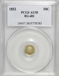 California Fractional Gold: , 1852 50C Liberty Round 50 Cents, BG-401, R.3, AU58 PCGS. PCGSPopulation (37/85). NGC Census: (3/7). (#10437)...