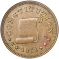 Civil War Patriotics, 1861 Constitution/Concession Before Secession, Fuld-260/447a, MS62Brown NGC....