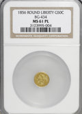 California Fractional Gold: , 1856 50C Liberty Round 50 Cents, BG-434, Low R.4, MS61 ProoflikeNGC. (#710470)...