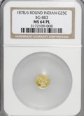 California Fractional Gold: , 1878/6 25C Indian Round 25 Cents, BG-883, High R.4, MS64 ProoflikeNGC. NGC Census: (1/3). (#71074...