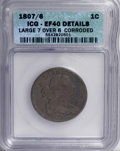 Large Cents, 1807/6 1C Large 7 Over 6--Corroded--ICG. XF40 Details. NGC Census:(3/12). PCGS Population (5/20). Mintage: 829,221. Numism...