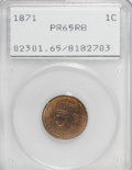 Proof Indian Cents, 1871 1C PR65 Red and Brown PCGS....