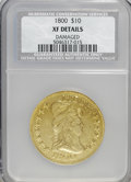 Early Eagles: , 1800 $10 --Damaged--XF40 NCS. XF Details. NGC Census: (4/99). PCGSPopulation (9/122). Mintage: 5,999. Numismedia Wsl. P...