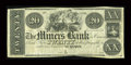 Obsoletes By State:Iowa, Dubuque, IA- Miners Bank of Dubuque $20 Oakes 59-3. ...